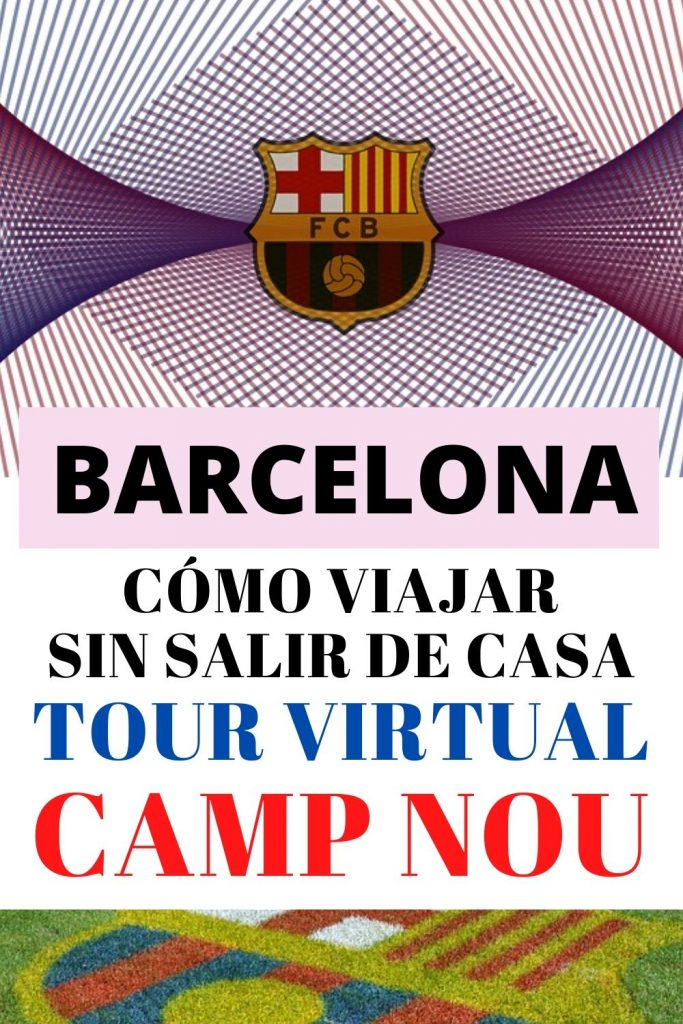 TOUR VIRTUAL CAMP NOU BARCELONA